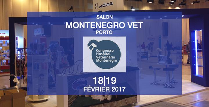 MONTENEGRO VET 18|19 FEV 2017 : on vous accueille sur le stand de VETLIMA